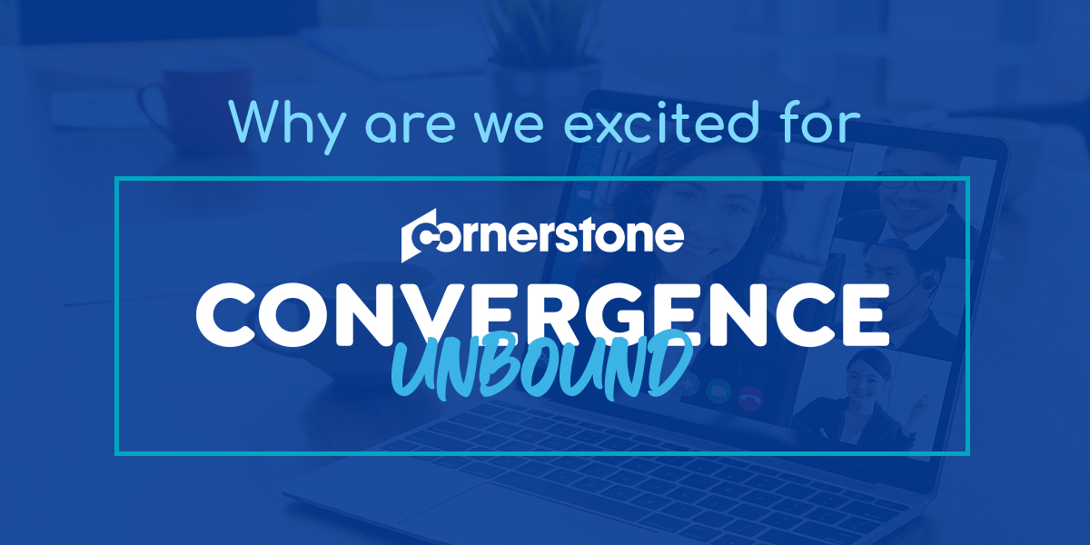Why are we excited for Cornerstone Convergence 2020 unbound (1)-1